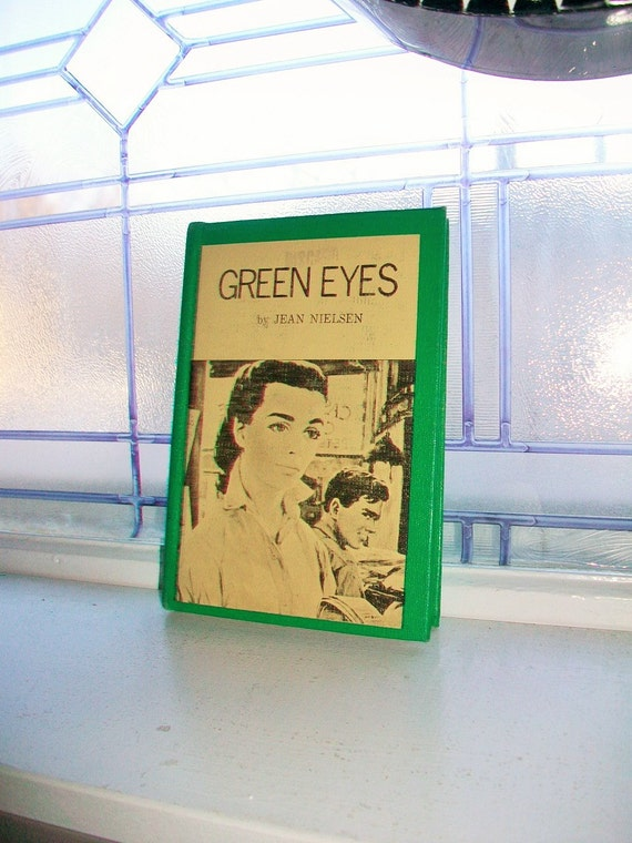 Green Eyes by Jean Nielsen Vintage Book 1955