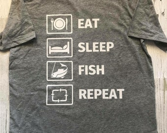 Eat sleep fish repeat shirt