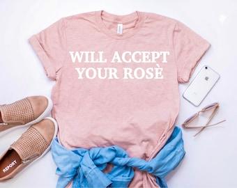 Will Accept Your Rosè Women's Shirt, Rosè Season Shirt, Rose Szn, Fashion Shirt, Funny Summer Shirt