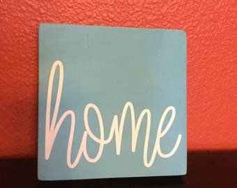 Small handpainted home sign