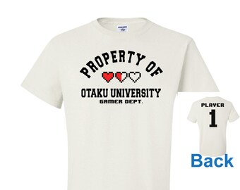 Property of, Otaku University, Gamer Dept, Heart health, Player 1 2 3 4, white shirt, gamer fan gift, anime fan gear, gamer gift, otaku gift
