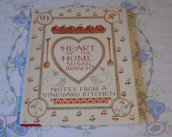 """1987 Heart of the Home by Susan Branch """"Notes from a Vineyard Kitchen""""- Bloomsberry Publishing Ltd - First GB Publishing - Cookery Book -"""