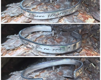 I move the stars for no one- Hand stamped cuff, Labyrinth quote, movie, fan, Jareth, stars