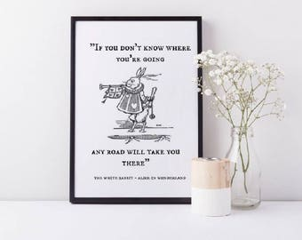 Framed Alice In Wonderland Wall Art Print | White Rabbit Print | If You Don't Know Where You're Going Quote | Home Decor | A4 & A3 Size