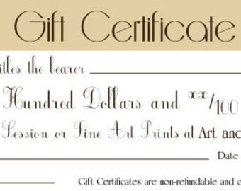 Gift Certificate- One Hundred Dollars