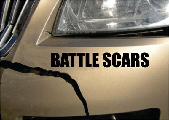 Battle scars funny accident bumper sticker vinyl decal dent crash sticker damage sticker car truck suv