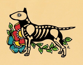 Day of the Dead Dog BULL TERRIER Dia de los Muertos Art Print 5 x 7, 8 x 10 or 11 x 14 - Choose your own words - Shelter Donation