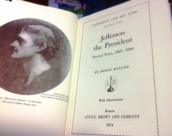 Jefferson the President Second Term 1805-1809 by Dumas Malone