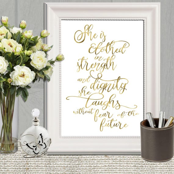 Dignity Wall: She Is Clothed In Strength And Dignity Gold Printable Wall Art