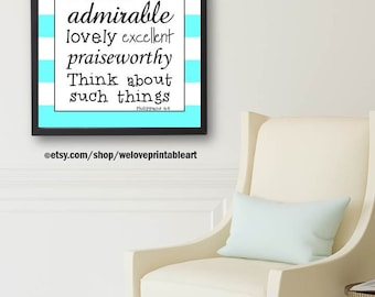 Philippians 4:8, Bible Verse Sign, Christian Family Rules, Christian Signs, Gift Ideas for Teen Girls, Teen Room Ideas, Printable Wall Art