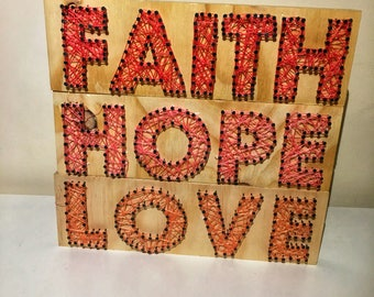 Unique String art- Faith, Hope, Love