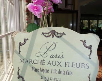 French Flower Market Sign, Country French Sign, Hand-Painted, Distressed Kitchen or Dining Room Sign, Provence Decor