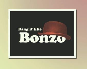 Bang it like Bonzo