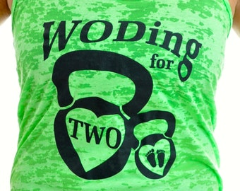 WODing for TWO-Pregnancy-Maternity-Crossfit Racerback, burnout tank, muscle tank, rouched back tank. See options below.