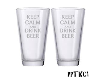 Keep Calm and Drink Beer Glasses / Engraved Beer Glasses / Custom Glasses / Personalized Pint Glasses / Multiple Designs
