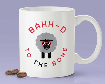 Bahh-d To The Bone - Cute Sheep Dog Mug [Gift Idea - Makes A Fun Present]
