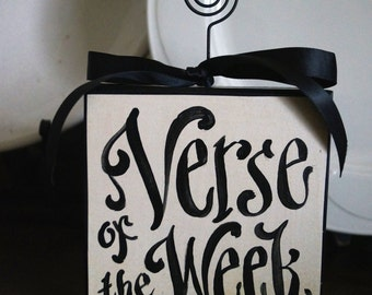 Verse Of The Week Card Holder-  READY TO SHIP - In Time For Christmas - Order By December 19th