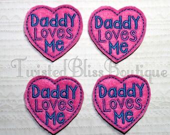 Set Of 4 Daddy Loves Me Felties