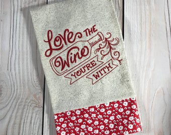 Love the Wine Your'e With Tea Towel, Red