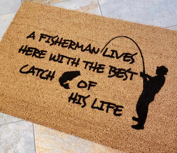 A Fisherman Lives Here / Welcome Mat / Custom Mat / Cute Doormat / Gifts for Him / Housewarming Gift / Fishing Doormat / Gifts for Boyfriend