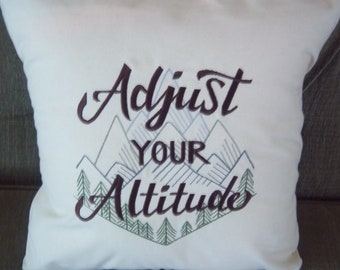 Adjust Your Altitude Embroidered Pillow