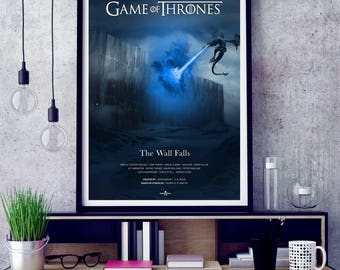 Game of Thrones Poster, TV Poster Art Print, TV Poster, Wall Art, Ice King, Dragon, The Wall, The Wall Falls