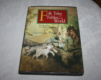 "Vintage Hard Cover with Dust Jacket Book "" Folk Tales and Fables of the World "" by Barbara Hayes & Robert Ingpen 1995"