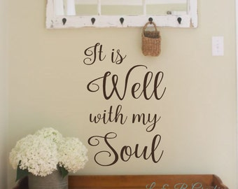 It is Well with my Soul- #2- Vinyl Wall Decal- Song- Wall Decor- Wall Art
