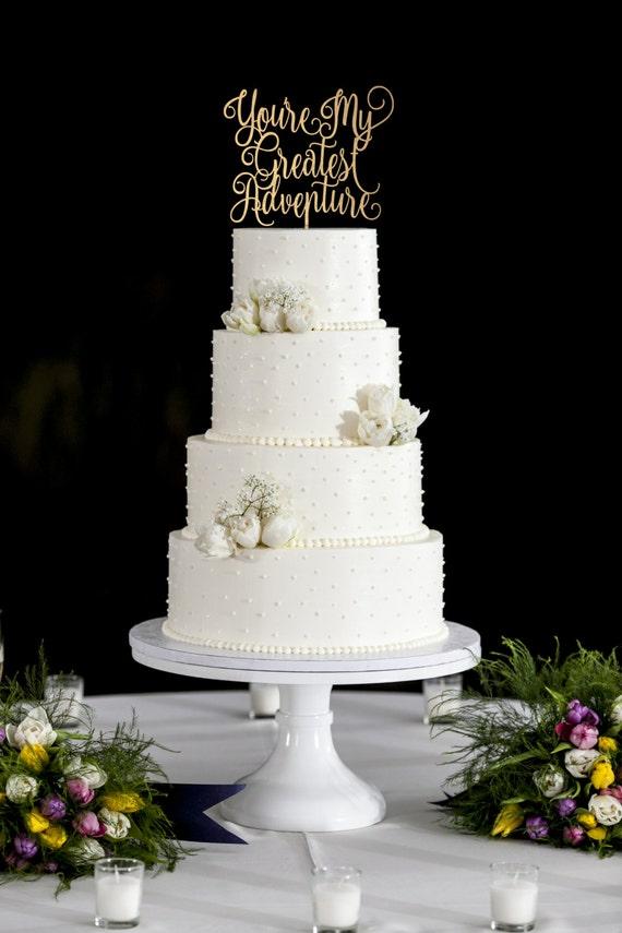 You're My Greatest Adventure, Wedding Cake Topper, Cake Toppers For Wedding, Up Cake Topper, Gold Cake Topper, Rose Gold Topper, DIY Topper