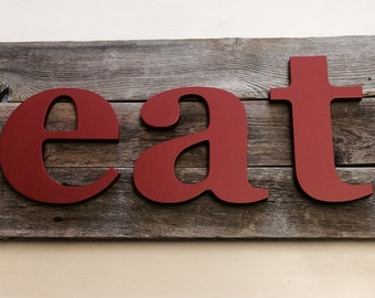 Reclaimed Wood Sign | Farmhouse Kitchen Decor | Eat Sign | urban art | Industrial decor kitchen & dining | Farm Sign | Red | Black | Gray