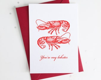 Funny Lobster Valentines Card - You're my lobster / Friends Love Anniversary Greetings Card