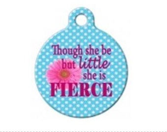 Little But Fierce Pet Engraved Pet ID Tag
