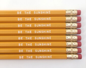 Be The Sunshine Pencils