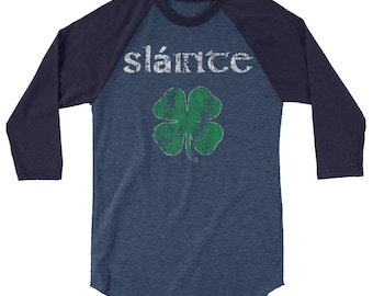 "St Patrick's Day ""Slainte"" Cheers from Ireland Drinking 3/4 sleeve raglan shirt"