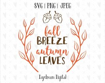 Fall Breeze & Autumn Leaves SVG | Leaf Wreath | Acorns | Fall Quote | Leaves | Cozy | Cricut | Silhouette | Cutting File