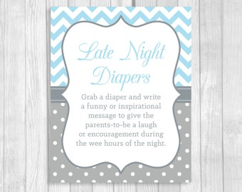 Late Night Diapers 5x7, 8x10 Printable Baby Shower Sign in Light Blue and Gray Chevron and Polka Dots - Funny Advice for Mom and Dad