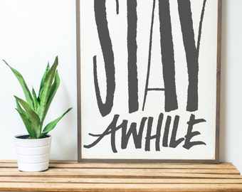 Stay Awhile {Handlettered} 2x3