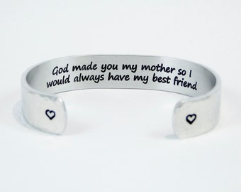 "Mother Gift from Daughter or Son ~ ""God made you my mother so I would always have my best friend"" 1/2"" hidden / secret message cuff bracelet"