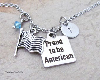 Proud to be American American Flag Charm Necklace, Personalized Hand Stamped Initial Birthstone Antique Silver USA Flag Charm Necklace