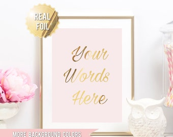 Custom Quote Print - Custom Gold Foil Print - REAL GOLD FOIL Personalized Typography - Custom Word Art - Your Text Here - Personalized Art