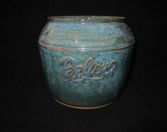 Vase or utensil holder with BELIEVE in blue and green, stoneware pottery