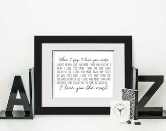 When I Say I Love You More|I Love You The Most|Wedding Gift For Couple|Engagement Gift For Fiance|Instant Download Gift For Wife|Girlfriend