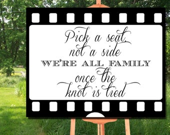 Pick a Seat Not a Side Wedding Sign Printable, Movie Frame Wedding Sign Printable, Black&White Wedding Sign Printable, Wedding Printable
