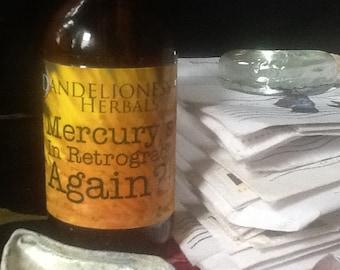 Mercury's in Retrograde, Again?! herbal elixir to let it all go w. Lemon Balm, Oats, Tulsi, Blue Vervain, Skullcap, Alchemilla, Yarrow