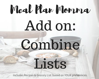 Meal Plan Add On: Combine Grocery Lists