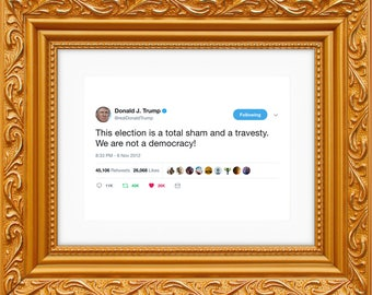 Donald Trump Framed Tweet — This Election