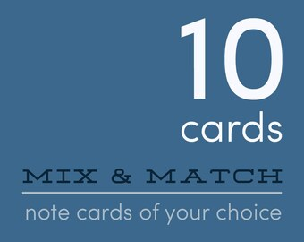 Set of 10 greeting cards of your choice