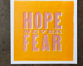 Hope Never Fear Letterpress Print