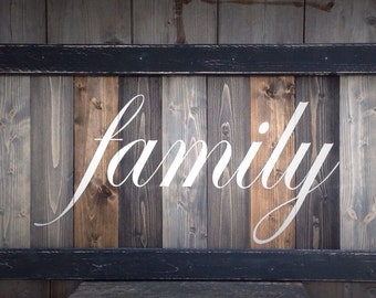 Family Sign, LARGE wood Family sign, Distressed Family sign, custom made Family sign, welcome sign for the home, Farmhouse sign 36X18, w/fra