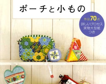 Patchwork Pouches and Small Items - Japanese Craft Book